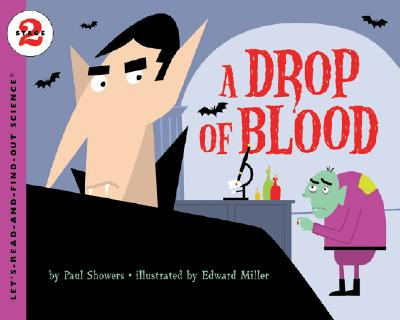 A Drop of Blood By Showers, Paul/ Miller, Edward (ILT)